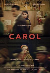 Neste momento... (Cinema / DVD) - Página 10 Carol_cartaz_0