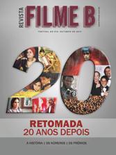 Revista Filme B - Edição comemorativa dos 20 anos da retomada do Cinema Brasileiro